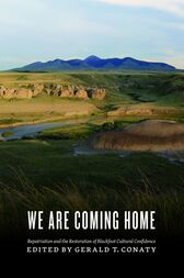 We Are Coming Home by Gerald T. Conaty