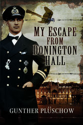 My Escape from Donington Hall by Gunther Pluschow