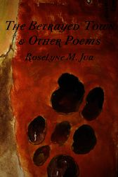 The Betrayed Town and Other Poems by M. Jua.