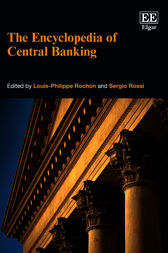 The Encyclopedia of Central Banking by L. P. Rochon