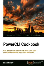 PowerCLI Cookbook by Philip Sellers