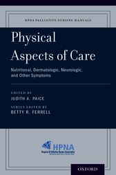 Physical Aspects of Care by Judith A. Paice