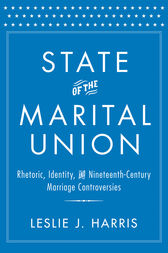 State of the Marital Union by Leslie J. Harris