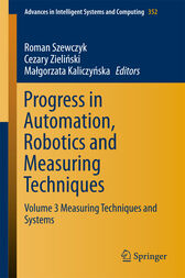 Progress in Automation, Robotics and Measuring Techniques by Roman Szewczyk