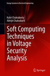 Soft Computing Techniques in Voltage Security Analysis by Kabir Chakraborty