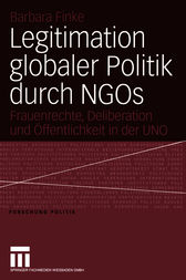 Legitimation globaler Politik durch NGOs by Barbara Finke