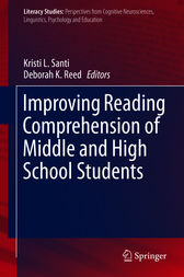 Improving Reading Comprehension of Middle and High School Students by Kristi L. Santi