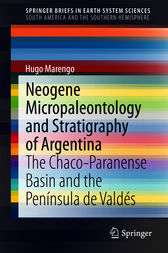 Neogene Micropaleontology and Stratigraphy of Argentina: The Chaco-Paranense Basin and the Península de Valdés