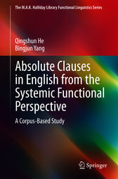 Absolute Clauses in English from the Systemic Functional Perspective by Qingshun He