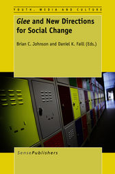 Glee and New Directions for Social Change by Brian C. Johnson