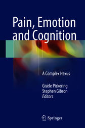 Pain, Emotion and Cognition by Gisèle Pickering