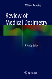 Review of Medical Dosimetry by William Amestoy