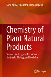 Chemistry of Plant Natural Products by Sunil Kumar Talapatra