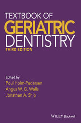 Textbook of Geriatric Dentistry by Poul Holm-Pedersen