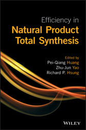 Efficiency in Natural Product Total Synthesis by Richard P. Hsung