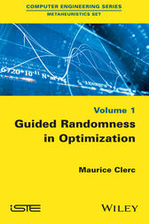 Guided Randomness in Optimization, Volume 1 by Maurice Clerc