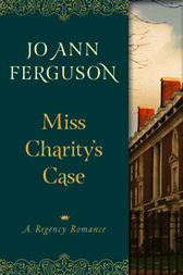 Miss Charity's Case by Jo Ann Ferguson