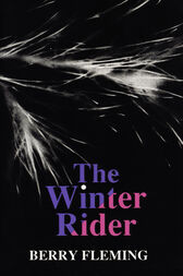 The Winter Rider by Berry Fleming