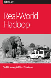 Real-World Hadoop by Ted Dunning