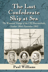 The Last Confederate Ship at Sea by Paul Williams