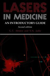 Lasers in Medicine by Gregory T. Absten