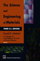 The Science and Engineering of Materials by Donald R. Askeland