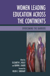 Women Leading Education across the Continents: Overcoming the Barriers
