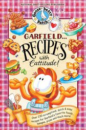 Garfield...Recipes with Cattitude! by Gooseberry Patch
