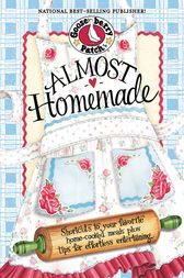 Almost Homemade by Gooseberry Patch
