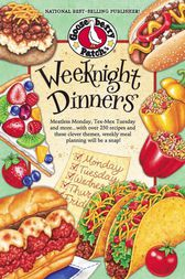Weeknight Dinners by Gooseberry Patch