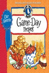 Our Favorite Game Day Recipes by Gooseberry Patch