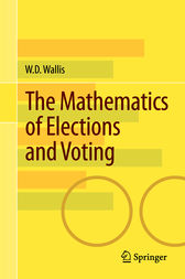 The Mathematics of Elections and Voting by W.D. Wallis
