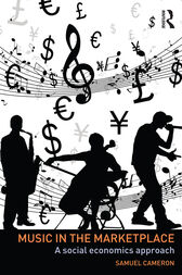 Music in the Marketplace: A social economics approach