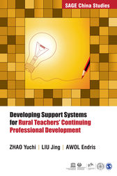 Developing Support Systems for Rural Teachers' Continuing Professional Development by Zhao Yuchi