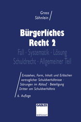 Bürgerliches Recht 2 by Willi Gross