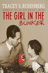 The Girl In The Bunker by Tracey S. Rosenberg