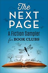 The Next Page: A Fiction Sampler for Book Clubs by Alex Brunkhorst