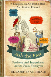 Ask the Past by Elizabeth Archibald