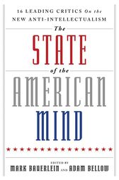 The State of the American Mind by Mark Bauerlein