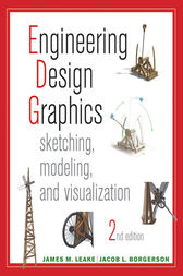 Engineering Design Graphics by James Leake