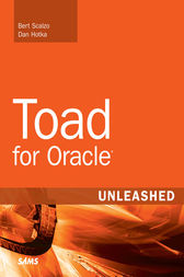 Toad for Oracle Unleashed by Bert Scalzo
