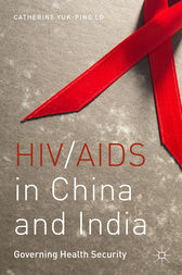 HIV/AIDS in China and India by Catherine Yuk-ping Lo