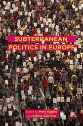 Subterranean Politics in Europe by Mary Kaldor