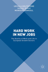 Hard Work in New Jobs by Ursula Holtgrewe