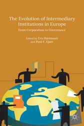 The Evolution of Intermediary Institutions in Europe by Eva Hartmann