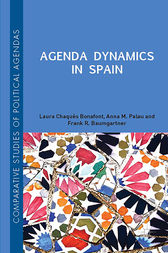 Agenda Dynamics in Spain by Laura Chaqués Bonafont