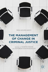 The Management of Change in Criminal Justice by Martin Wasik