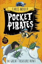 Pocket Pirates: Book Four by Chris Mould