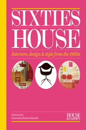 House & Garden Sixties House by Catriona Gray