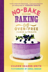 No-Bake Baking by Sharon Hearne-Smith